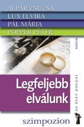 Legfeljebb elválunk (2009)