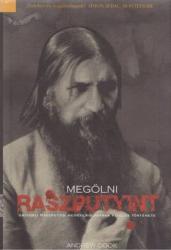 MEGÖLNI RASZPUTYINT (2007)
