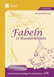 Fabeln in Stundenbildern. 3. /4. Klasse (2003)