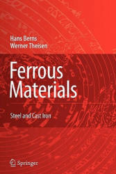 Ferrous Materials - Steel and Cast Iron (ISBN: 9783642090936)