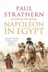 Napoleon in Egypt - Paul Strathern (2008)