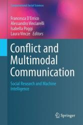 Conflict and Multimodal Communication - Social Research and Machine Intelligence (ISBN: 9783319140803)