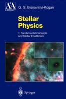 Stellar Physics (ISBN: 9783642083266)