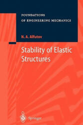 Stability of Elastic Structures (ISBN: 9783642084980)