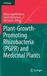 Plant-Growth-Promoting Rhizobacteria (PGPR) and Medicinal Plants - Dilfuza Egamberdieva, Smriti Shrivastava, Ajit Varma (ISBN: 9783319134000)