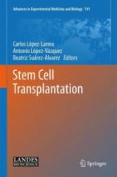 Stem Cell Transplantation (ISBN: 9781461420972)