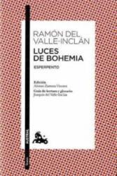 Luces de Bohemia - Ramón del Valle-Inclán, Alonso Zamora Vicente (2010)
