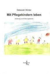 Mit Pflegekindern leben (2009)
