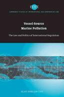Vessel-Source Marine Pollution - Alan Khee Jin Tan (ISBN: 9781107406445)
