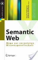 Semantic Web (ISBN: 9783540293248)