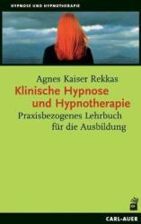 Klinische Hypnose und Hypnotherapie (2011)