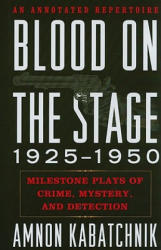 Blood on the Stage, 1925-1950 (ISBN: 9780810869639)