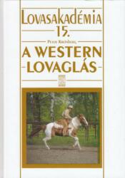 A WESTERNLOVAGLÁS - LOVASAKADÉMIA 15 (2009)