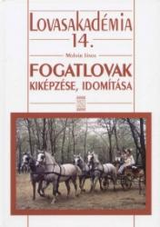 Fogatlovak kiképzése, idomítása (2007)