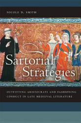 Sartorial Strategies - Outfitting Aristocrats and Fashioning Conduct in Late Medieval Literature (ISBN: 9780268041373)
