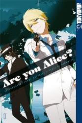 Are you Alice? . Bd. 1 - Ai Ninomiya, Ikumi Katagiri (2011)