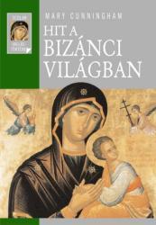 Hit a bizánci világban (2003)