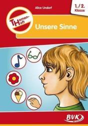 "Themenheft ""Unsere Sinne"" 1. /2. Klasse (2010)"