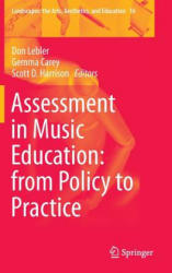 Assessment in Music Education: from Policy to Practice (ISBN: 9783319102733)