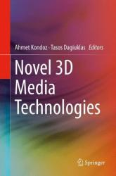 Novel 3D Media Technologies (ISBN: 9781493920259)