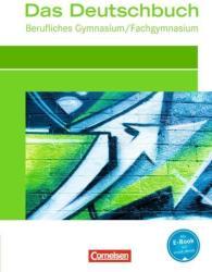 Das Deutschbuch fr das Berufsgymnasium. Schlerbuch (2012)