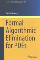 Formal Algorithmic Elimination for PDEs (ISBN: 9783319114446)