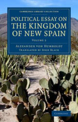Political Essay on the Kingdom of New Spain (ISBN: 9781108077903)