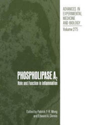 Phospholipase A2 - Role and Function in Inflammation (ISBN: 9781468458077)