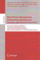 Data Privacy Management, Autonomous Spontaneous Security, and Security Assurance (ISBN: 9783319170152)