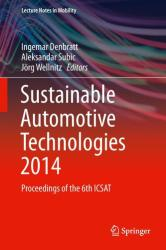 Sustainable Automotive Technologies - Proceedings of the 6th ICSAT (ISBN: 9783319179988)