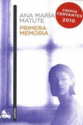 Primera memoria - Ana Maria Matute (2010)