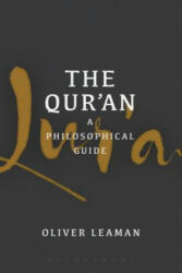 Qur'an: A Philosophical Guide - Oliver Leaman (ISBN: 9781474216197)
