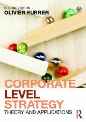 Corporate Level Strategy - Olivier Furrer (ISBN: 9780415727228)