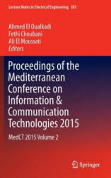Proceedings of the Mediterranean Conference on Information & Communication Technologies 2015: Medct 2015 Volume 2 - MEDCT 2015 (ISBN: 9783319302966)