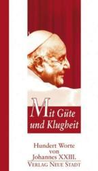 Mit Gte und Klugheit (2010)