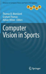 Computer Vision in Sports (ISBN: 9783319093956)