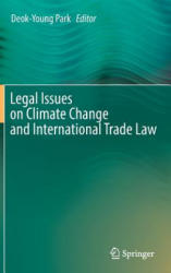 Legal Issues on Climate Change and International Trade Law (ISBN: 9783319293202)