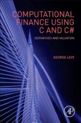 Computational Finance Using C and C# - Derivatives and Valuation (ISBN: 9780128035795)