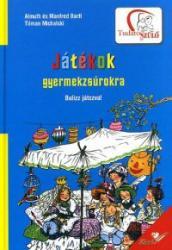Játékok gyermekzsúrokra (2009)