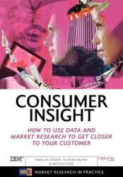 Consumer Insight - Merlin Stone, Alison Bond, Bryan Foss (ISBN: 9780749442927)