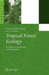 Tropical Forest Ecology - The Basis for Conservation and Management (ISBN: 9783540237976)