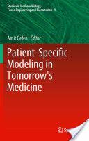 Patient-Specific Modeling in Tomorrow's Medicine (2012)