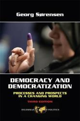 Democracy and Democratization - Processes and Prospects in a Changing World (ISBN: 9780813343808)