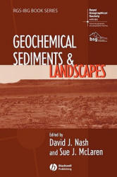 Geochemical Sediments and Landscapes (ISBN: 9781405182454)