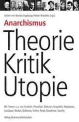Anarchismus - Theorie, Kritik, Utopie - Achim von Borries, Ingeborg Weber-Brandies (2007)