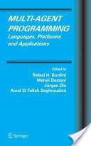 Multi-Agent Programming (ISBN: 9780387245683)
