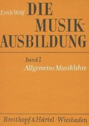 Die Musikausbildung I. Allgemeine Musiklehre (1985)