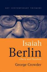 Isaiah Berlin - Liberty, Pluralism and Liberalism (ISBN: 9780745624761)
