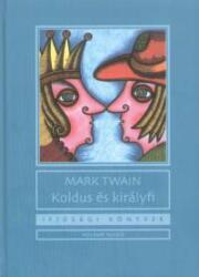 Koldus és királyfi (2008)