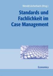 Standards und Fachlichkeit im Case Management (2009)